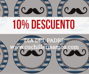 10%Dto_dia del padre_cuchilleriaamos.com
